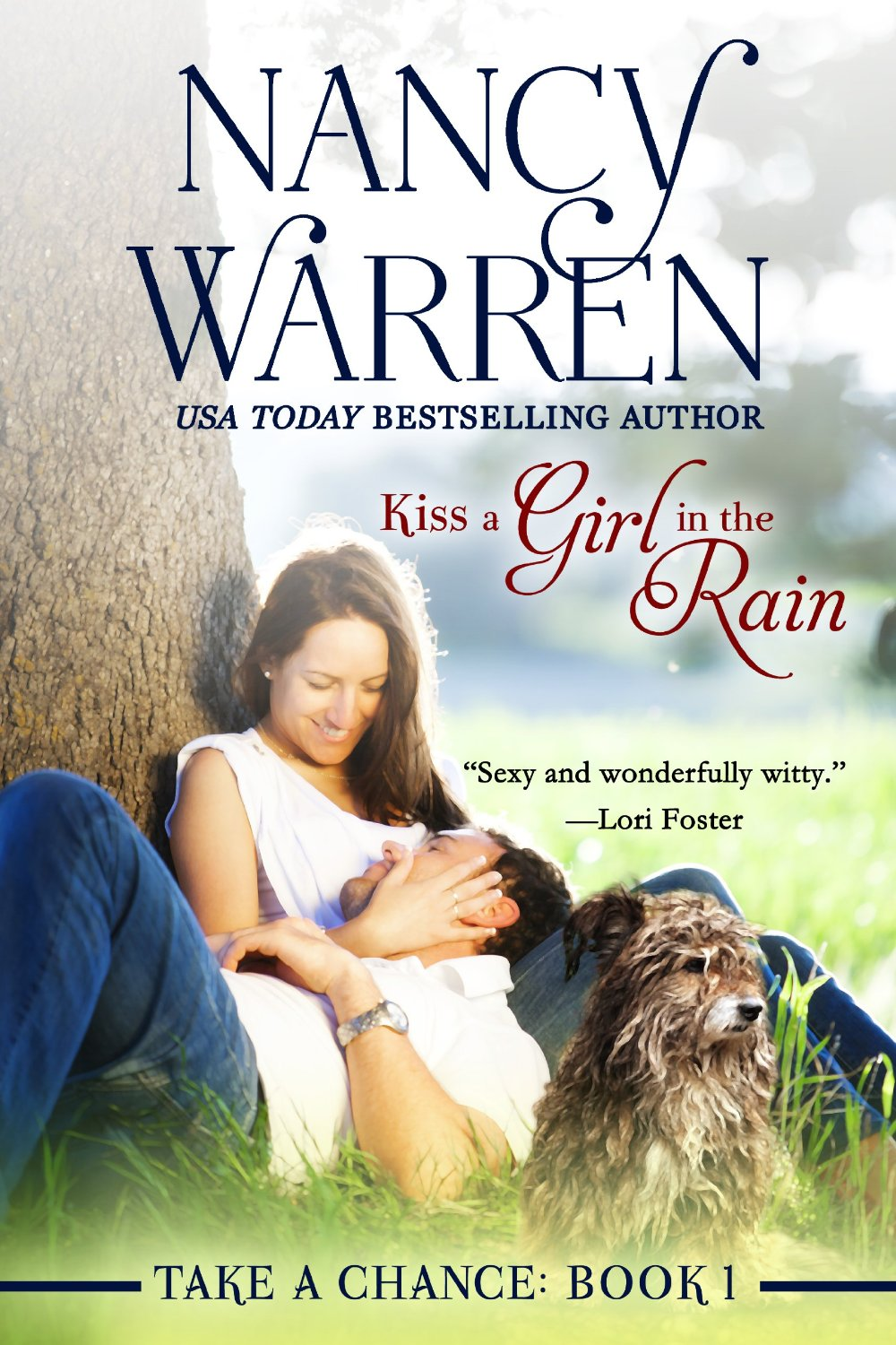 Kiss a Girl in the Rain (Take a Chance Series Book 1)
